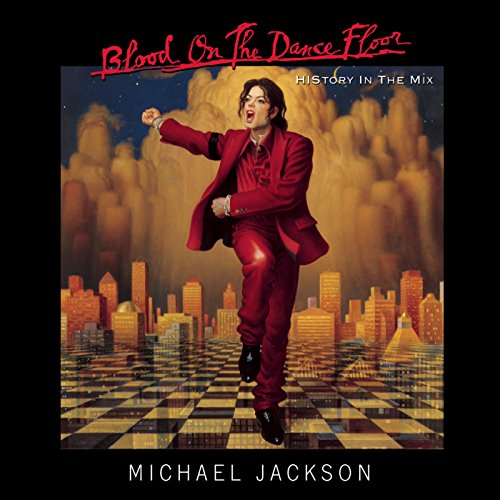 Blood On The Dance Floor / Michael Jackson