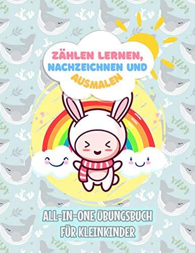 Zählen lernen, Nachzeichnen und Ausmalen - Übungsbuch für Kleinkinder: All-In-One Malbuch für Kinder, die gerne Malen und niedliche Tiere, Gemüse und ... ihr künstlerisches Potenzial zu entwickeln.