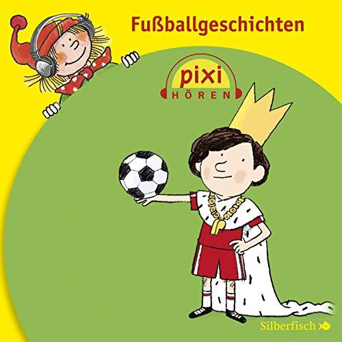 Pixi Hören: Fußballgeschichten: 1 CD