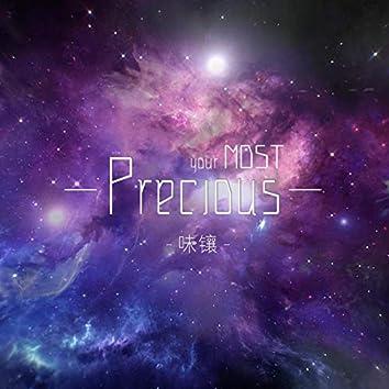 Your Most Precious