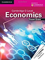 Cambridge O Level Economics Student's Book (Cambridge International Examinations)