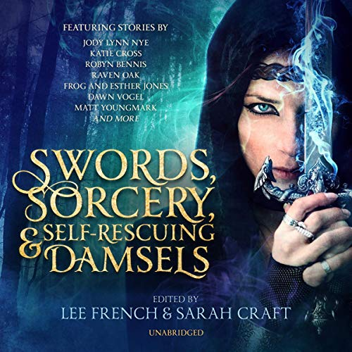 Swords, Sorcery, and Self-Rescuing Damsels                   By:                                                                                                                                 Lee French - editor,                                                                                        Sarah Craft - editor,                                                                                        Cassandra de Cuir                               Narrated by:                                                                                                                                 Gabrielle de Cuir,                                                                                        Justine Eyre,                                                                                        Jamye Joseph,                   and others                 Length: 10 hrs and 1 min     Not rated yet     Overall 0.0