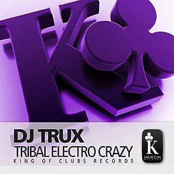 Tribal Electro Crazy