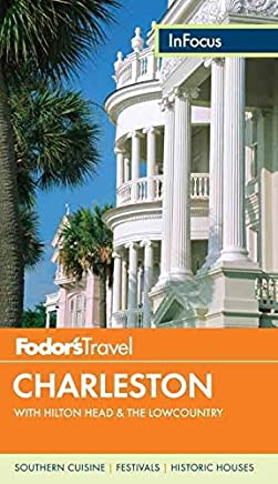 [(Fodors in Focus Charleston)] [By (author) Fodor Travel Publications] published on (August, 2013)