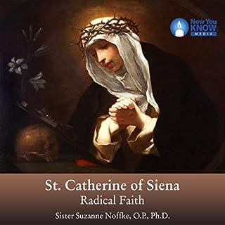 St. Catherine of Siena: Radical Faith audiobook cover art