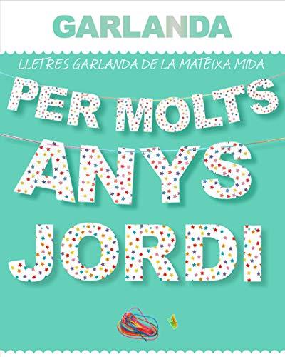 Inedit Festa - Anys i Anys Jordi voor vele Anys Jordi Garlanda letters, naam, slinger