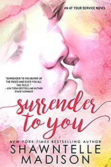 Surrender to You (At Your Series Book 2) by [Shawntelle Madison]