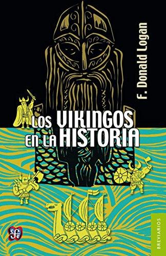 Los vikingos en la historia eBook: Logan, F. Donald, Huarte, Clara, Peña, Dennis, Huarte, Clara, Peña, Dennis: Amazon.es: Tienda Kindle