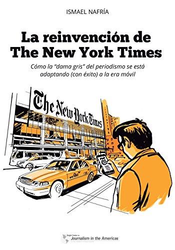 La reinvención de The New York Times: Cómo la