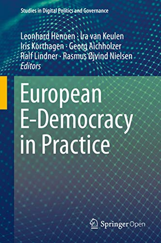 European E-Democracy in Practice (Studies in Digital Politics and Governance)
