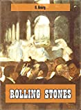 Rolling Stones (Original and Unabridged Content) (Old Version) (ANNOTATED) (English Edition)