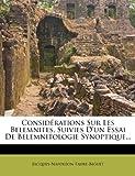 Considérations Sur Les Belemnites, Suivies D un Essai De Belemnitologie Synoptique... (French Edition)