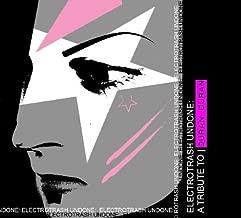 Electro Trash Undone: Electro Tribute Duran