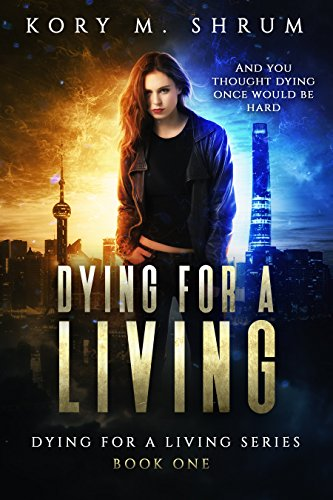 Dying For A Living by Shrum, Kory M. ebook deal