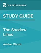 Study Guide: The Shadow Lines by Amitav Ghosh (SuperSummary)