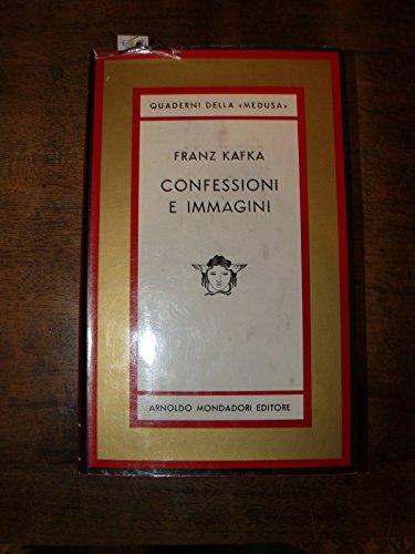 Confessioni e immagini. Con una prefazione di Elémire Zolla. Traduzione di Italo A. Chiusano, Anita Rho e Gisella Tarizzo. Prima edizione italiana