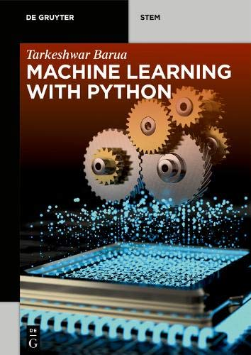 Machine Learning With Python (De Gruyter Stem)