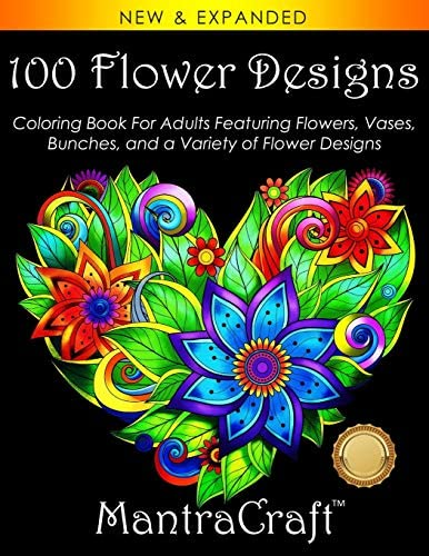100 Flower Designs Coloring Book For Adults Featuring Flowers Vases Bunches and a Variety of product image