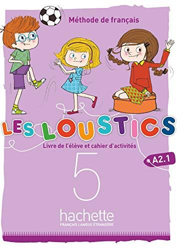 Les Loustics (6 niveaux) volume 5 : Livre de l'élève + cahier d'activités + CD audio: Les Loustics (6 niveaux) volume 5 : Livre de l'élève + cahier d'activités + CD audio