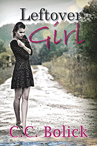 Leftover Girl by C.C. Bolick ebook deal