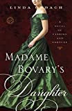 Image of Madame Bovary's Daughter: A Novel