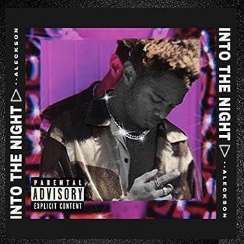 Into The Night (edit)
