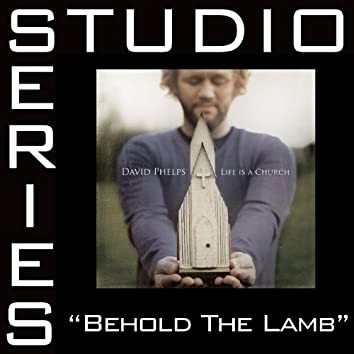 Behold The Lamb [Studio Series Performance Track]