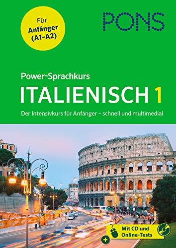 PONS Power-Sprachkurs Italienisch in 4 Wochen - der Intensivkurs für Anfänger mit MP3-CD: Der Intensivkurs für Anfänger - schnell und multimedial
