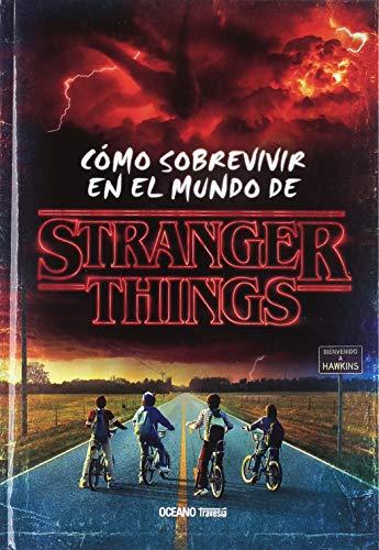 Cómo sobrevivir en el mundo de Stranger Things