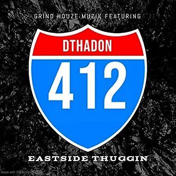 EastSide Thuggin' (feat. Dthadon)