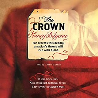 The Crown                   By:                                                                                                                                 Nancy Bilyeau                               Narrated by:                                                                                                                                 Charlie Norfolk                      Length: 16 hrs and 17 mins     13 ratings     Overall 4.4