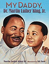 My Daddy, Dr. Martin Luther King, Jr. (book)