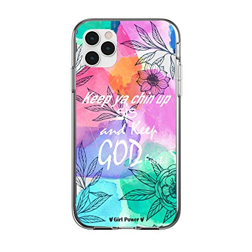 case for Girls Girl Power Inspirational Quote Keep ya Chin up sis and Keep god First Phone case for iPhone 11