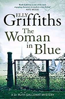 The Woman In Blue: The Dr Ruth Galloway Mysteries 8 (English Edition) par [Elly Griffiths]
