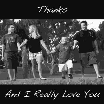 Thanks and I Really Love You - Single