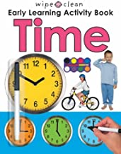 Wipe Clean Early Learning Activity: Time (Wipe Clean Early Learning Activity) by Roger Priddy (2007-01-01)