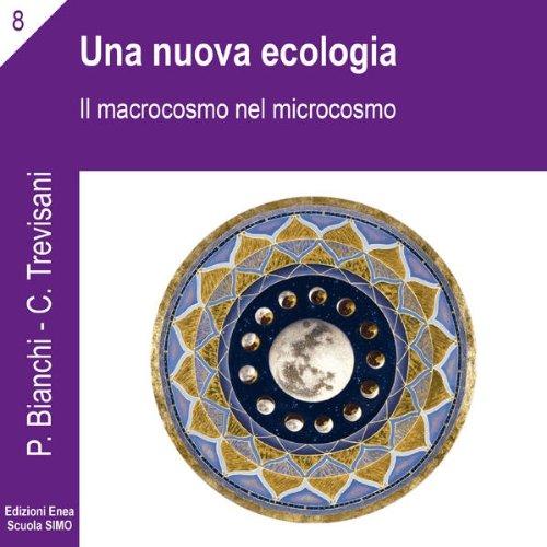 Una nuova ecologia (La scienza della relazione)  Audiolibri