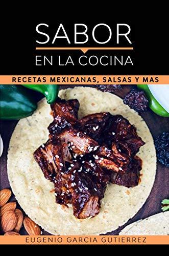 SABOR EN LA COCINA : Recetas mexicanas salsas y mas