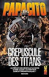 Crépuscule des Titans de Papacito