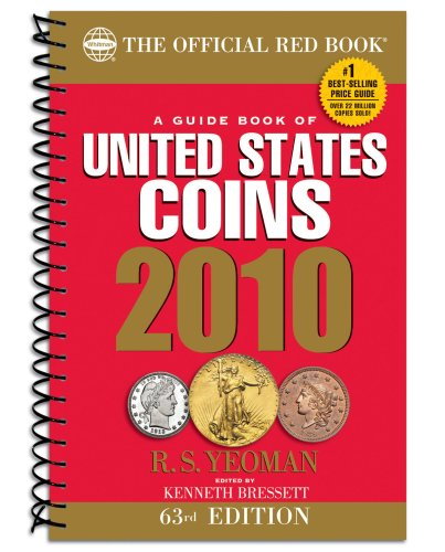 A Guide Book of United States Coins 2010: The Official Redbook (Guide Book of United States Coins (Spiral)) (Official…