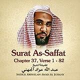 Surat As-Saffat, Chapter 37, Vesre 1 - 82