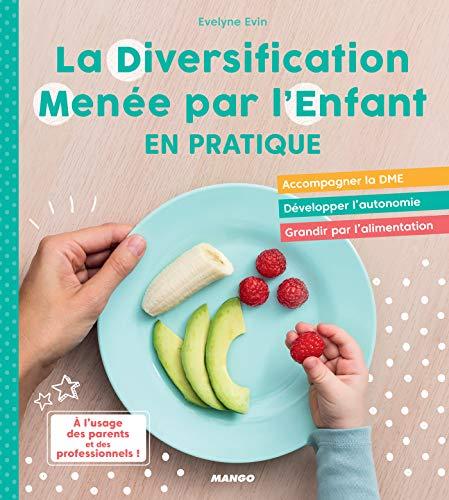 La Diversification Menée par l'Enfant en pratique ! (French Edition)