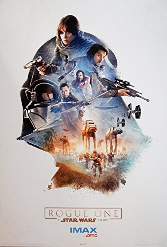 Rogue One:A Star Wars Story AMC Exclusive Imax Limited Edition Original (Not a Reprint) Promo Movie Poster (1 of 3) 13x19