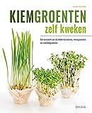 Kiemgroenten zelf kweken: Een overzicht van de lekkerste kiemen, microgroenten en minibladgroenten