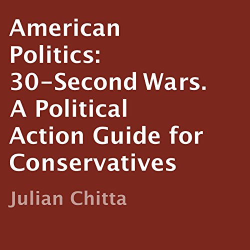 American Politics: 30-Second Wars audiobook cover art