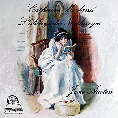 Catherine Morland. L'abbaye de Northanger audiobook cover art