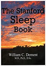 The Stanford Sleep Book by William C. Dement (2006-08-02)