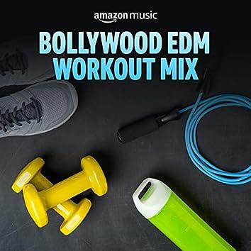 Bollywood EDM Workout Mix