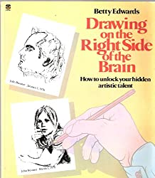 Drawing on the Right Side of the Brain Paperback – 13 Jan 1983 by Betty Edwards