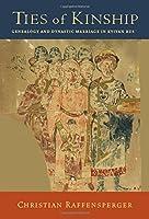 Ties of Kinship: Genealogy and Dynastic Marriage in Kyivan Rus´ (Harvard Series in Ukrainian Studies)